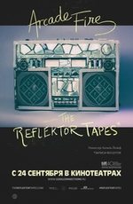 Arcade Fire: The Reflektop Tapes